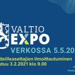 Näytteilleasettajien ilmoittautuminen Valtio Expo 2021 -verkkotapahtumaan avautuu 3.2.2021