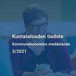 Kuntatalouden tiedote 3/2021 on julkaistu