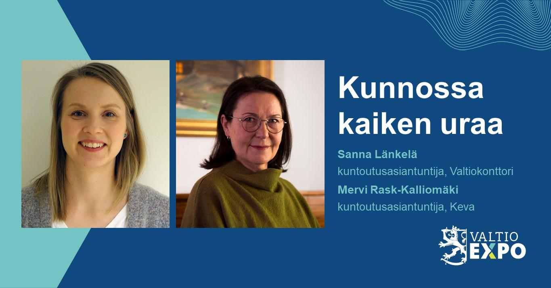 Sanna Länkelä ja Mervi Rask-Kalliomäki: Kunnossa kaiken uraa