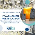 Itä-Suomen poliisilaitos nappasi Kaiku-palkinnon